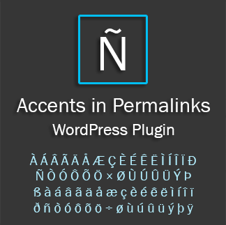 Accents in Permalinks – WordPress plugin